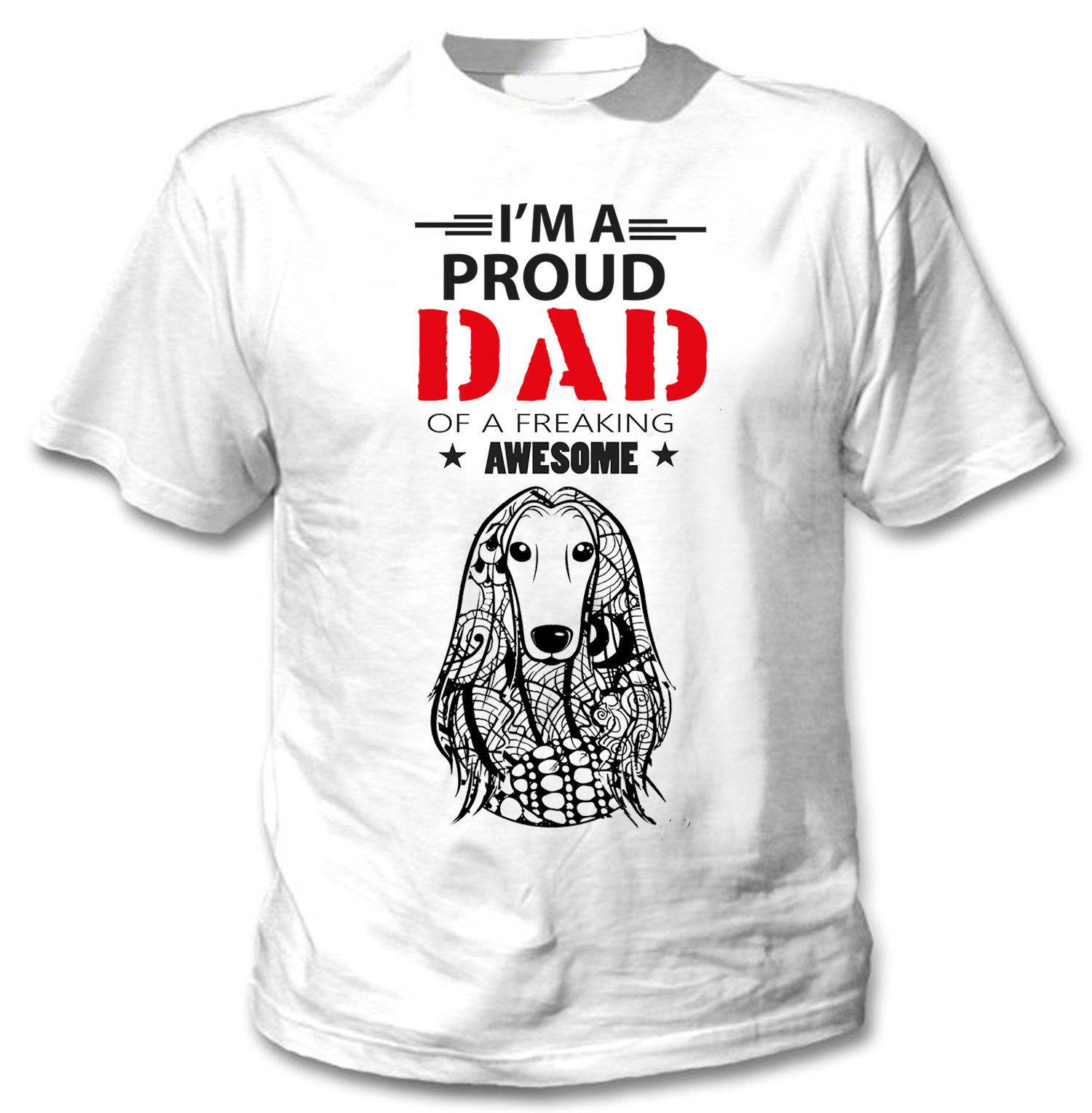 5f33ce7e AFGHAN HOUND IM A PROUD DAD NEW COTTON WHITE TSHIRTFunny Unisex Casual  Tshirt Buy Funny Shirts Interesting Tee Shirts From Sg_outlet, $12.96|  DHgate.Com