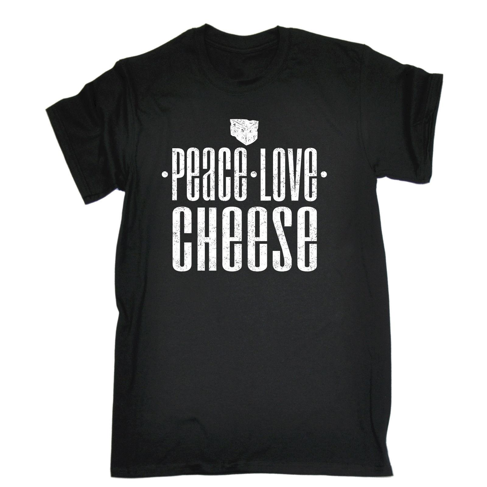 44a0f688c Peace Love Cheese T SHIRT Food Kitchen Cook Cooking Chef Funny Gift  Birthday Tee Shirts Printing Funny T Shirt Hipster Summer Top Tee Long  Sleeve Tee Shirts ...