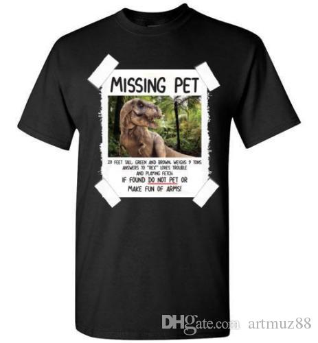 f55493ac3bd Missing Pet Funny Dinosaur T Rex If Found Do Not Pet T Shirt T Shirt  Awesome Shirt Design From Artmuz88