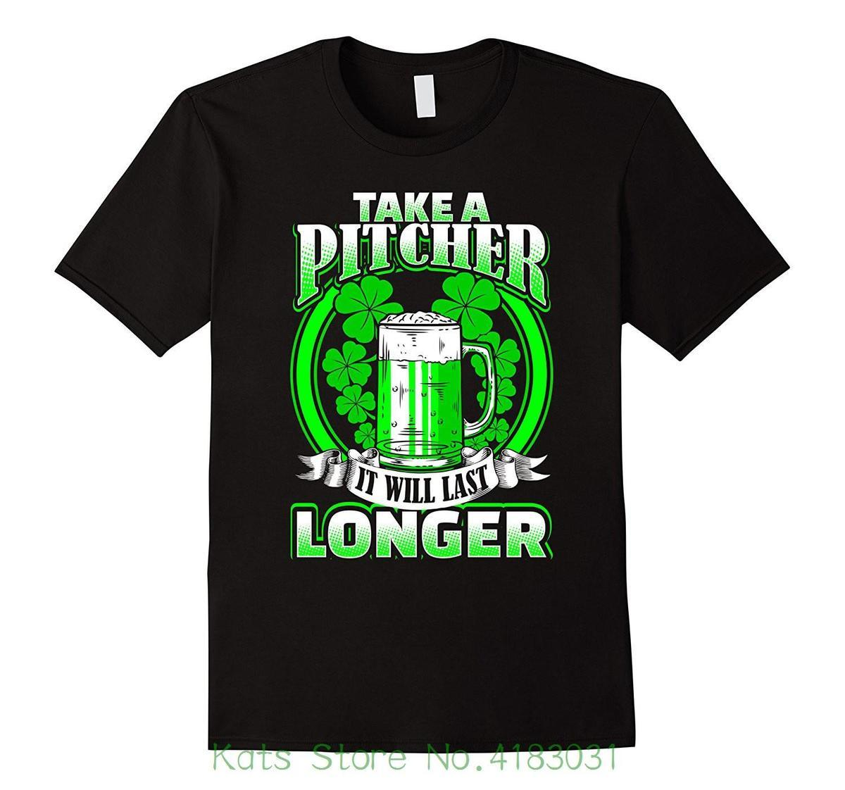 Take A Pitcher It Will Last Longer T Shirt Discount 100 Cotton T Shirt For Men S