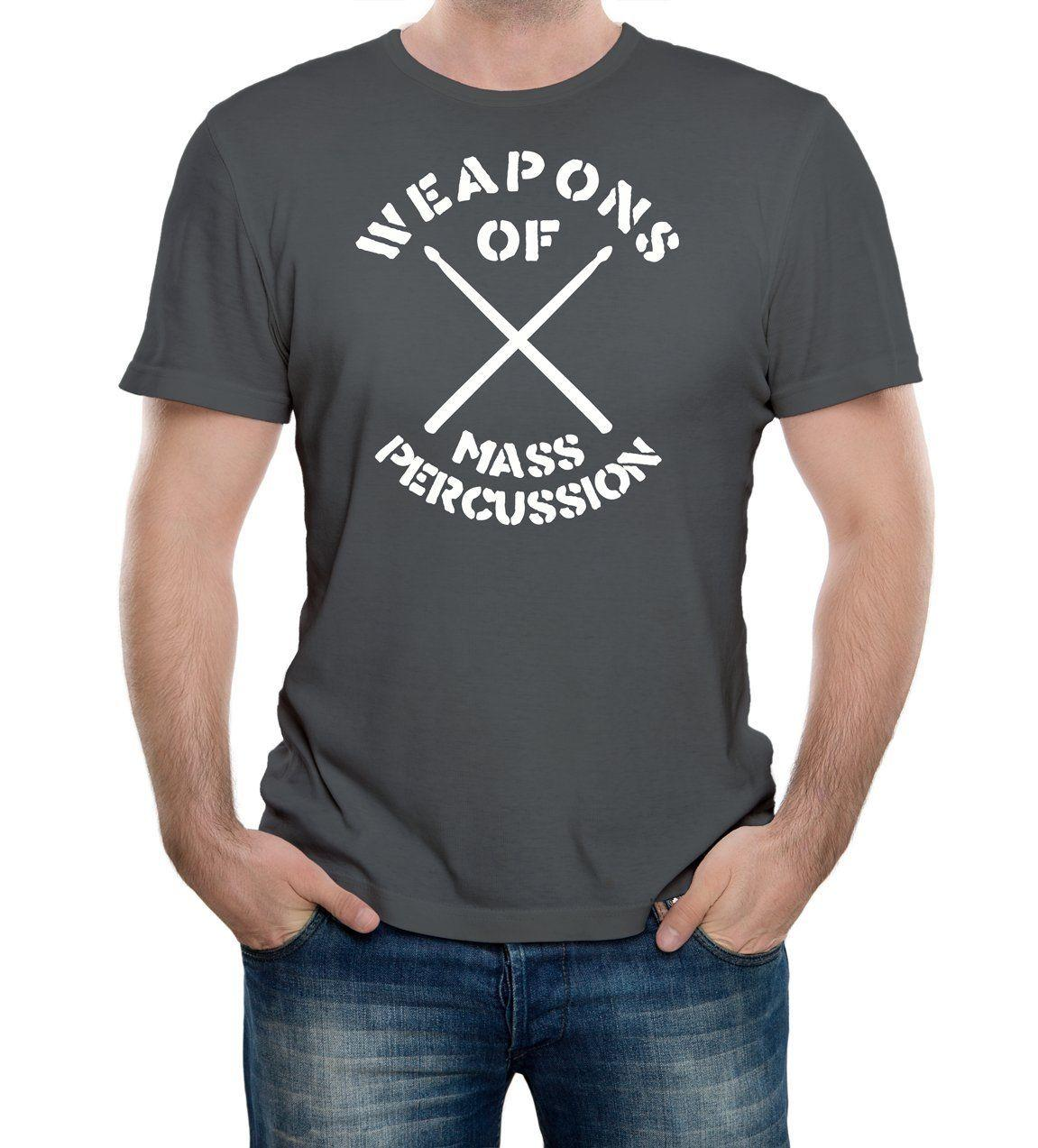 14f3cc1ff Weapons Of Mass Percussion T Shirt Funny T Shirt Retro Drum Drummer Joke  Music Summer Hot Sale, New Tee Print ,Men T Shirt Top, A T Shirts Fun T  Shirts ...