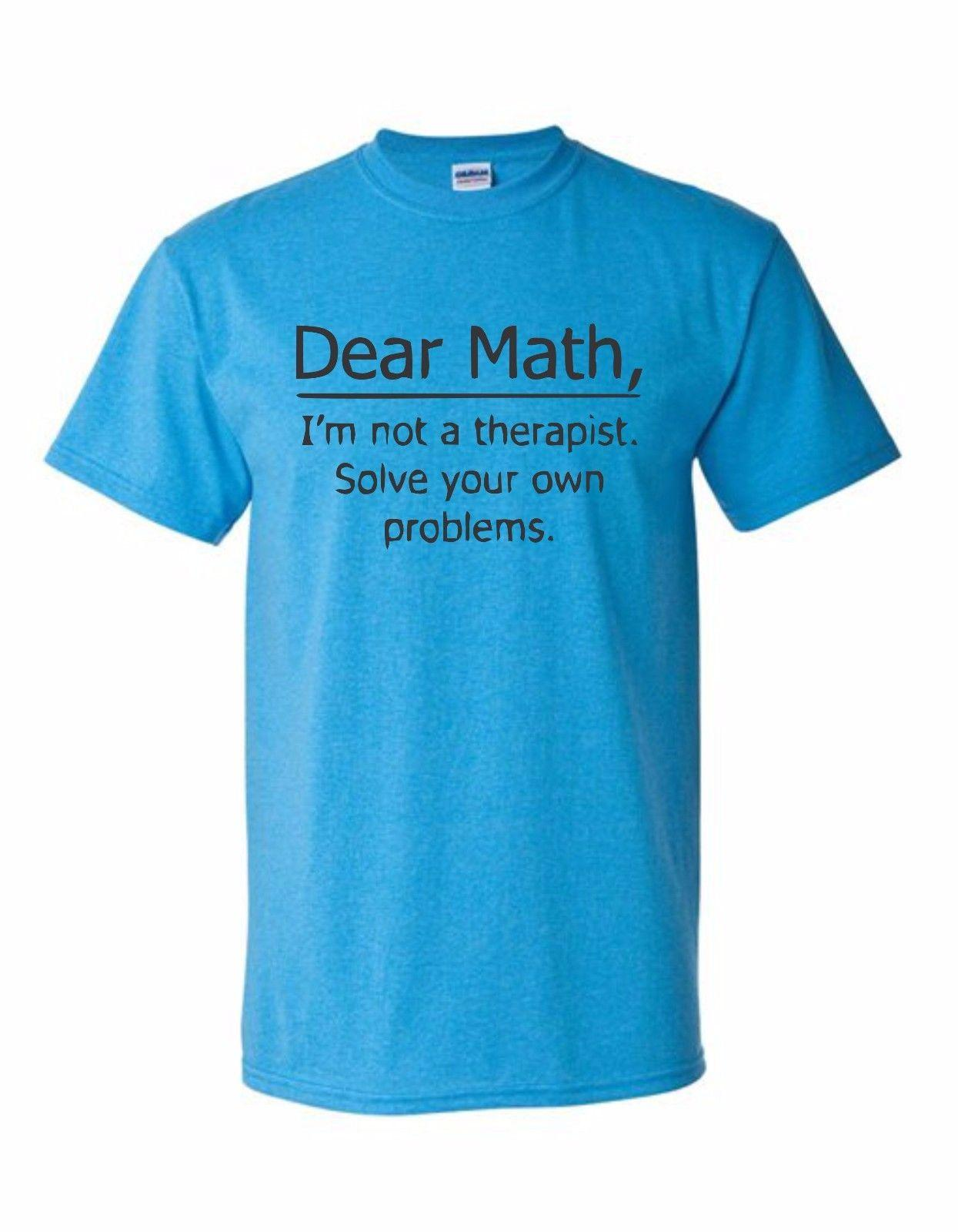 713ae768f Uink Design Dear Math, I'M Not A Therapist, Solve Your Own Problem Men'S T  ShirtFunny Unisex Casual Tshirt Gift Top Really Funny T Shirts Funny  Vintage T ...
