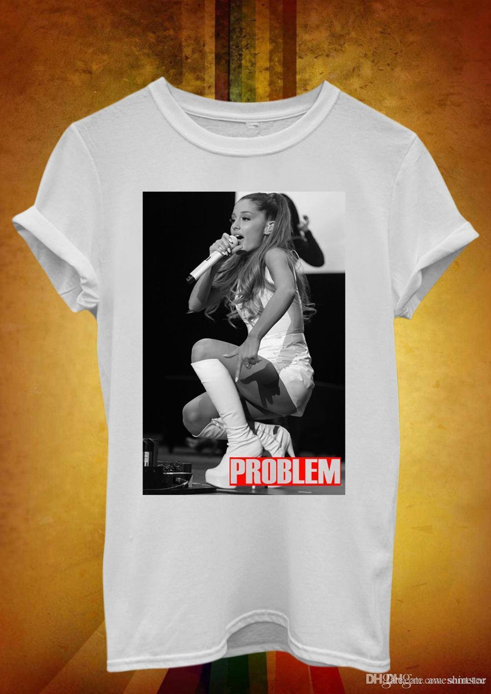 319b20ee Tops originales Novedad Ariana Grande Problema camiseta Novedad Hipster  Hombres Mujeres Camiseta de enfriamiento Camiseta impresa creativa Camiseta  de ...