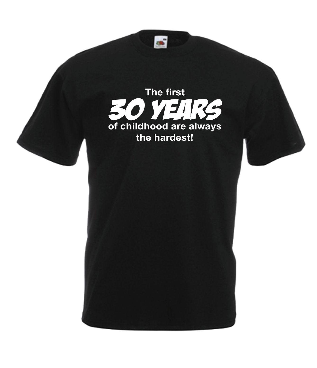 30th BIRTHDAY Funny Party Present Gift Ideas Fashion Top Tee Mens Womens T SHIRT Size Discout Hot New Tshirt Hoodie Hip Hop Shirt Tourist Fun