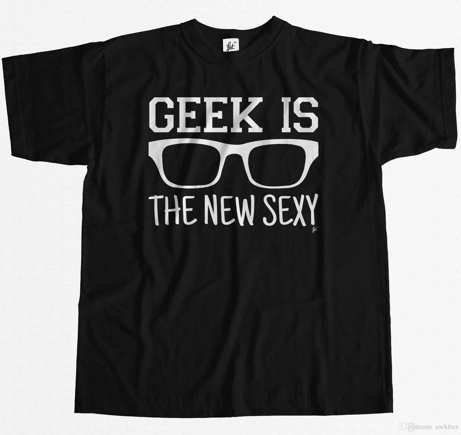 d5c0e65f0 Brill Hipster Geek Is The New Sexy Mens T Shirt Witty Tee Shirts Tee Shirt  Funny From Rockfres, $10.19  DHgate.Com