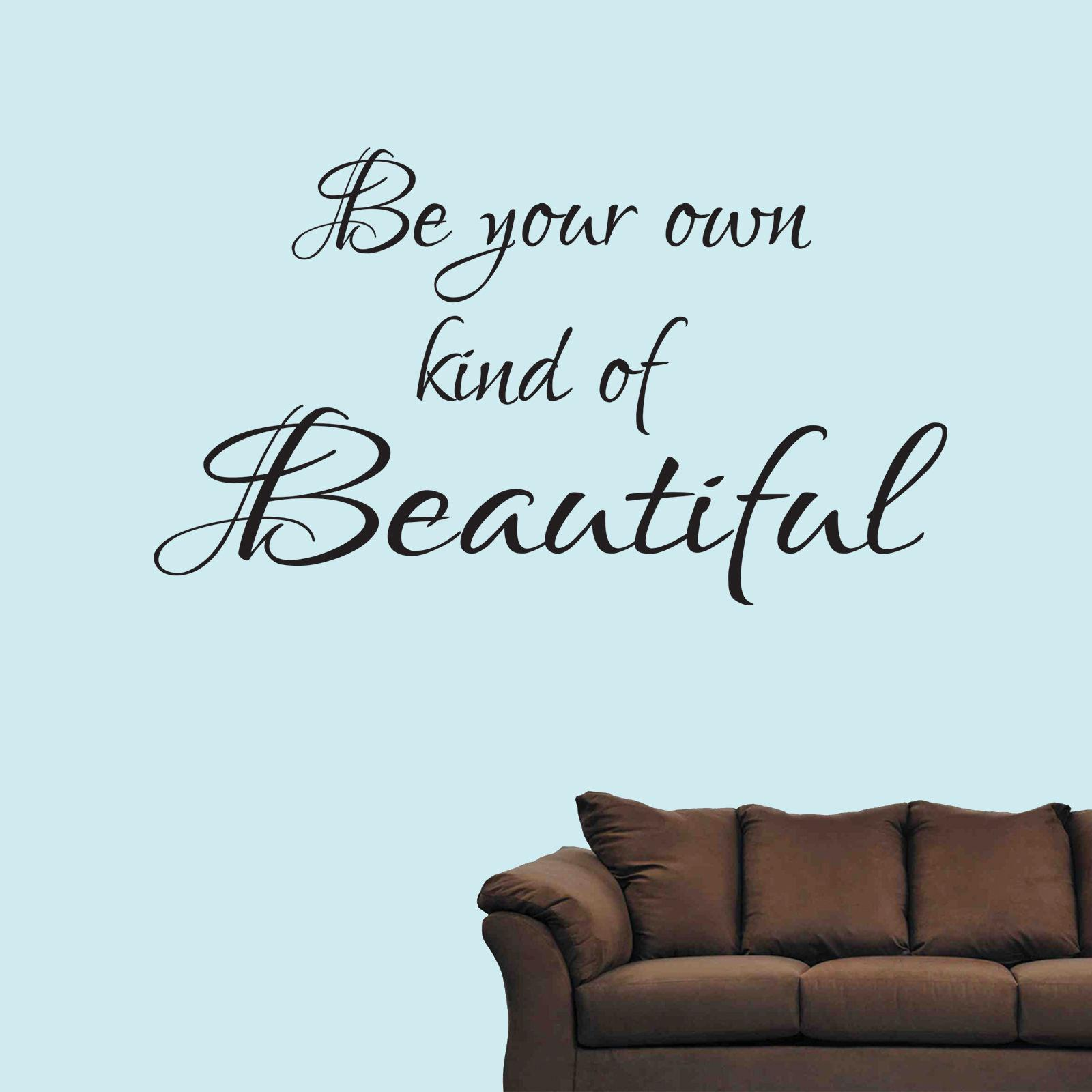 Be your own kind of beautiful wall art sticker inspirational quote vinyl decal bedroom wall art tattoos wall decals decor wall decals design from xymy757