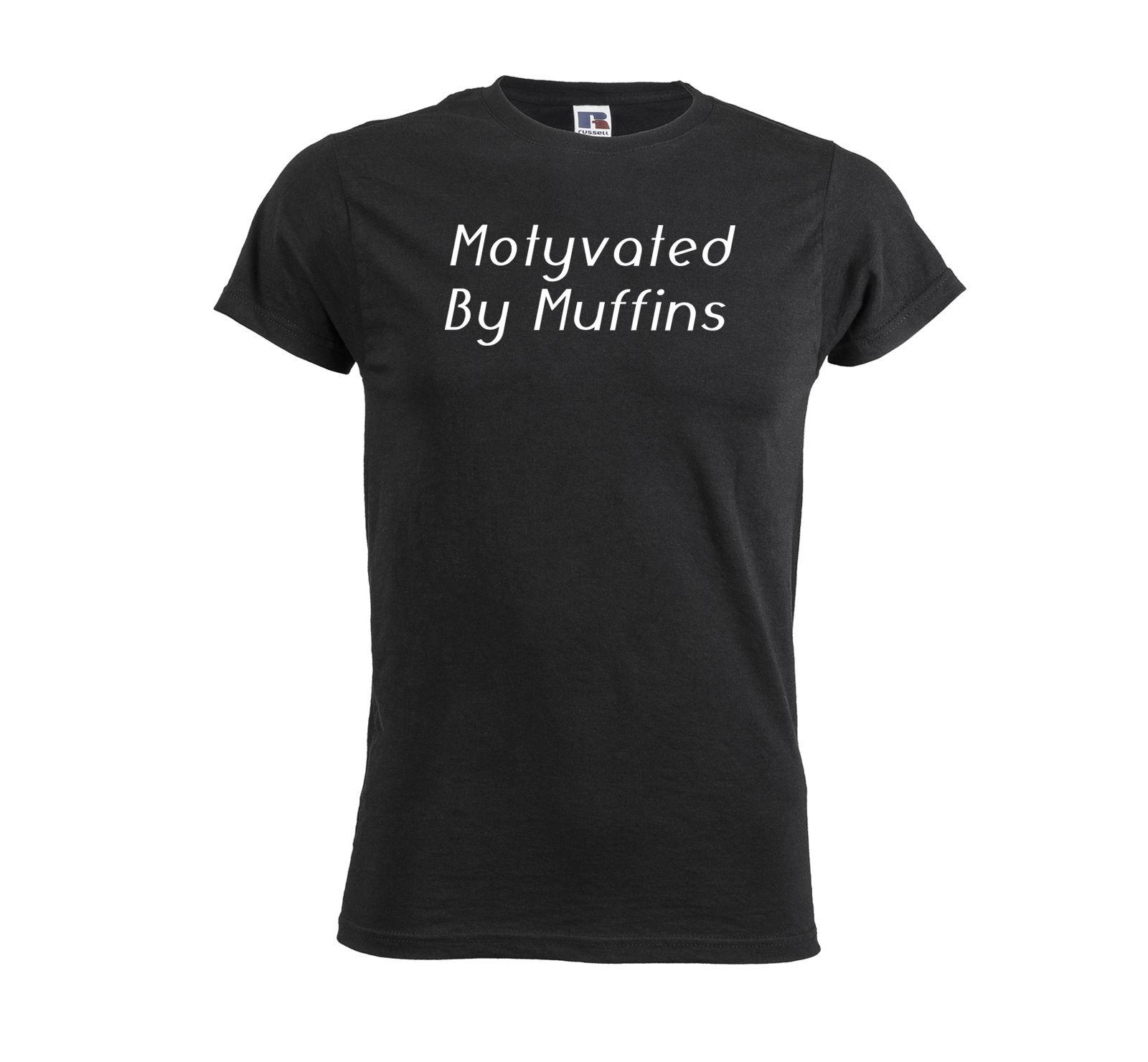 7350f76b Motyvated By Muffins Mens T Shirt Funny Quote With Sayings Unique Birthday  Gift Lond Tees O Neck Fashion Printed T Shirts Shopping Online T Shirts  Sites ...