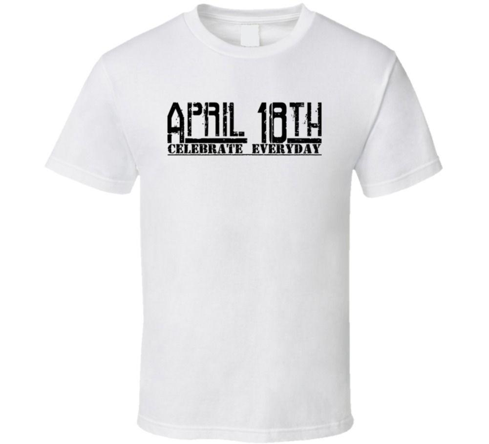 de19fef0abd April 18th Celebrate Everyday Jim Jefferies Tribute Parody T Shirt Light  Hort Sleeve Plus Size T Shirt Colour Jersey Print T Shirt Really Funny  Shirts ...
