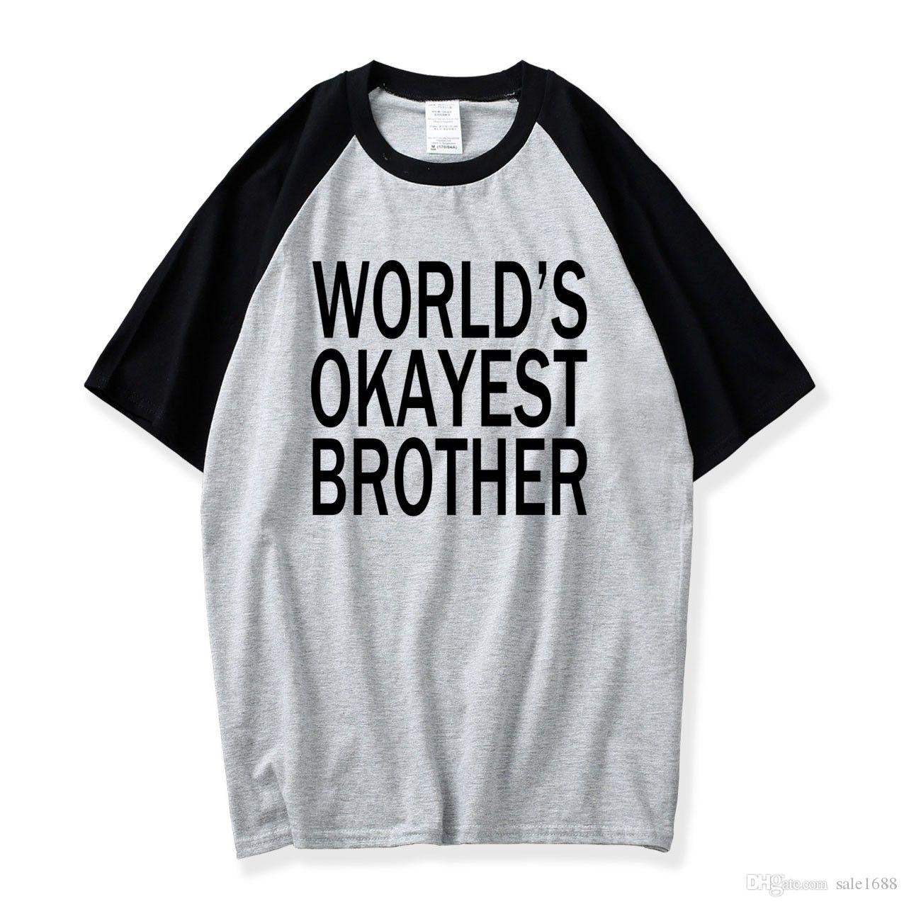 dfb71ebeb Raglan Tshirt Mens Worlds Okayest Brother Shirt Funny T Shirts Big Brother  Sister Gift Idea T Shirt Boys Summer Gift For Brother Printing Of T Shirt  All ...