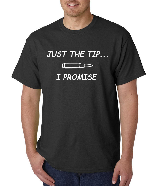a0ed8cd5488 Just The Tip T Shirt Gun Rights 2nd Amendment AR 15 5.56 Assault Rifle Tee  USA Hip Hop Funny Tee