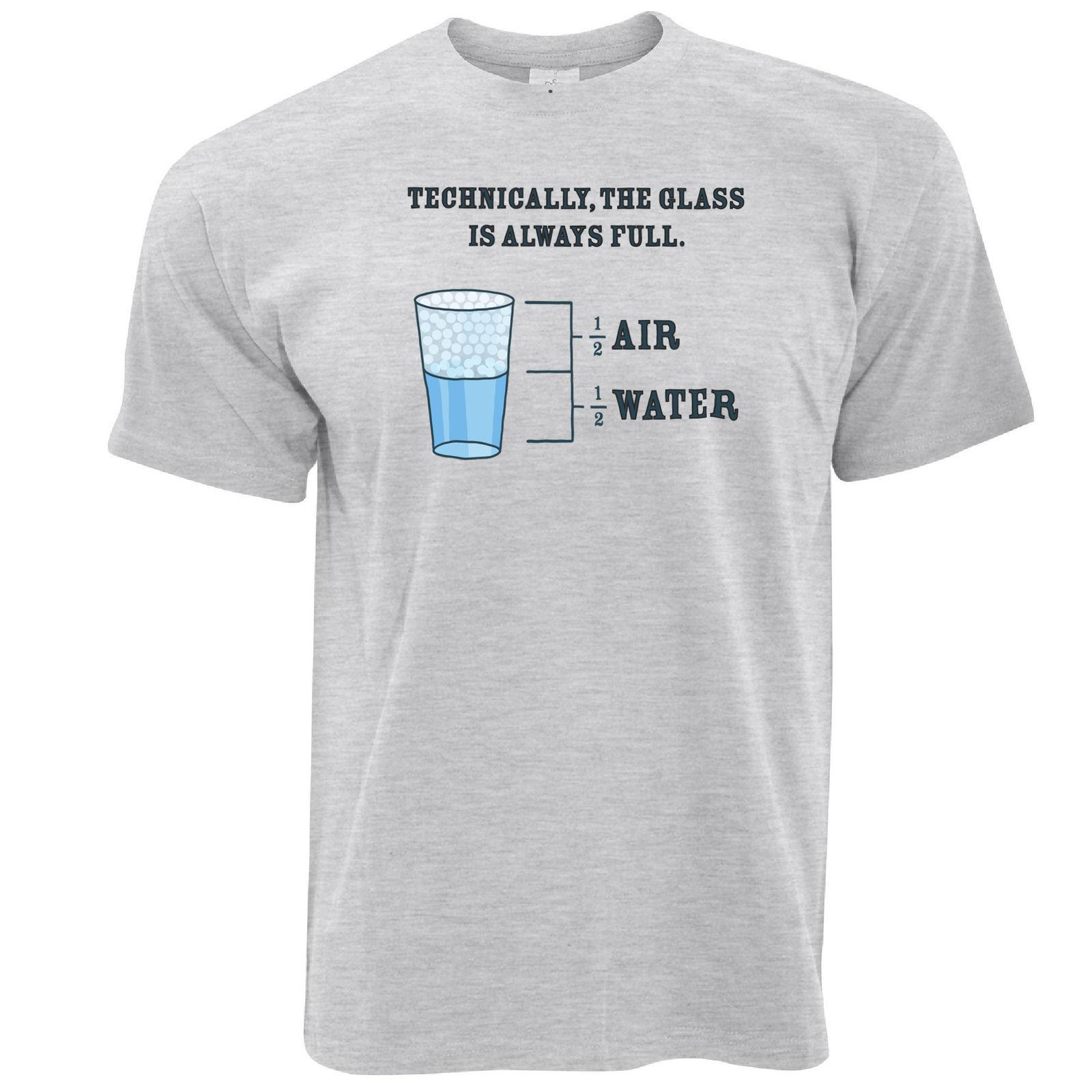 31360360 Novelty Philosophy T Shirt The Glass Is Always Full Technically Water Air Funny  T Shirt Designs Make A Tee Shirt From Oldshop77, $11.48| DHgate.Com