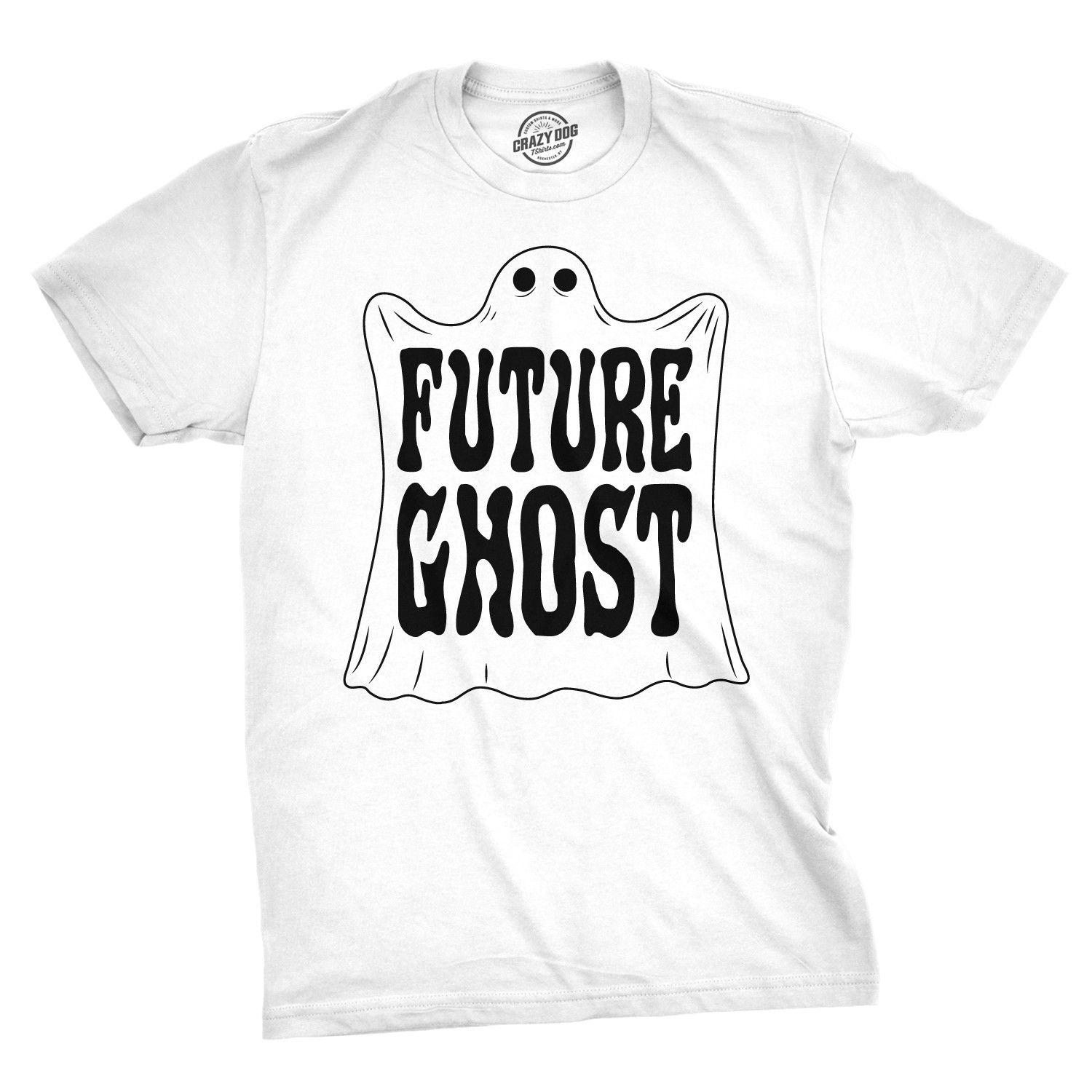 9aa813462 Mens Future Ghost Funny Tee Spooky Novelty T Shirt Cool Casual Pride T  Shirt Men Unisex New Fashion Tshirt A Team Shirts Be T Shirts From  Cls6688520, ...