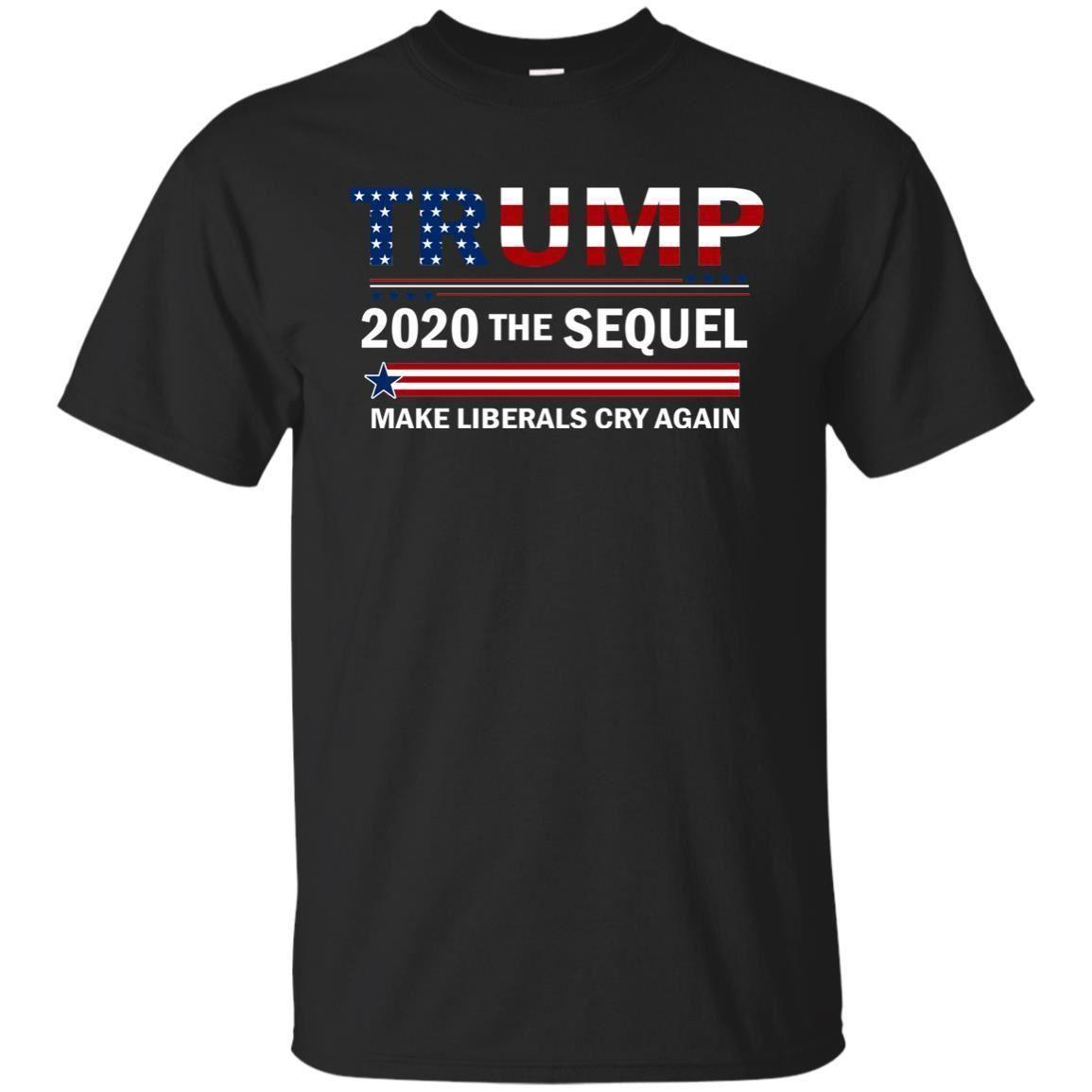 0e365288e Donald Trump President T Shirt Funny 2020 Elections Make Liberals Cry Again  T Shirt Online Buy Cool Tees Online From Happytshirt53, $11.58| DHgate.Com