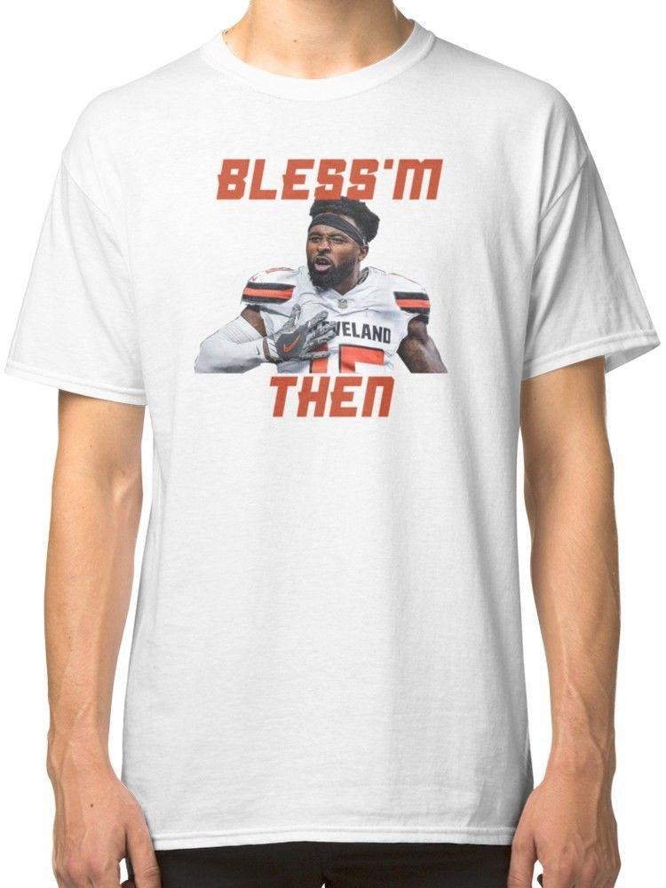 Jarvis Landry Bless M Then Quote Men S Clothing T Shirts Tees Buy A T Shirt  The Coolest T Shirts From Nolifeshirt 532b16e48