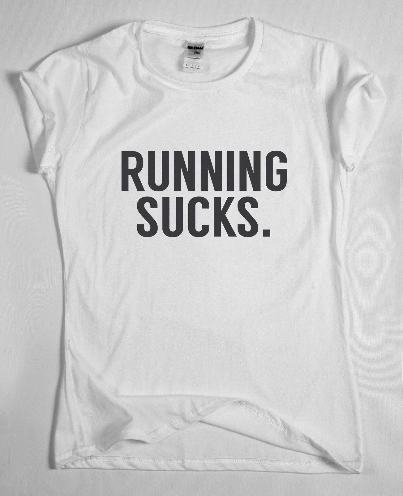 8de859bb Running Sucks T Shirt Tee Sport Mens Womens Football Uni Lad Funny Unisex  Casual Tshirt Top T Shirt Sayings Retro T Shirt From Redleaderclothing, ...
