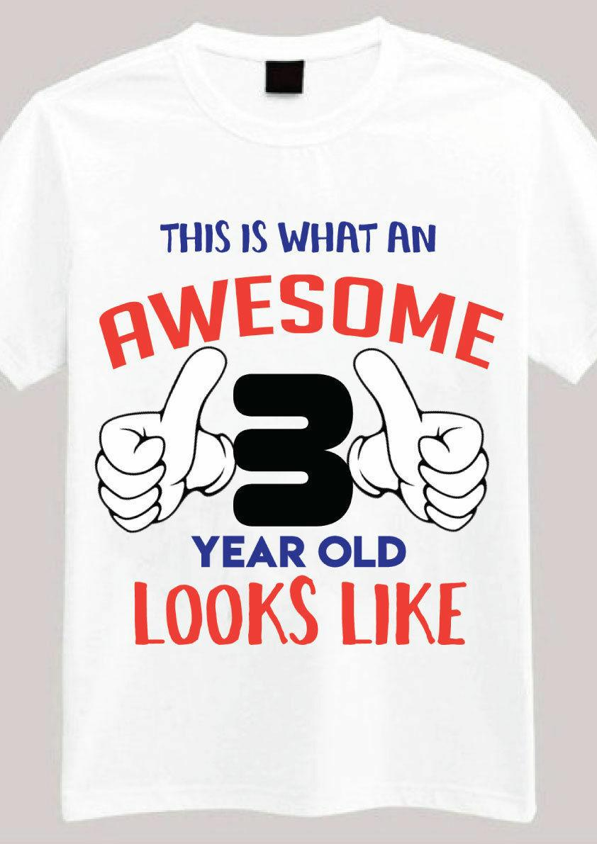 This Is Awesome 3 Year Old T Shirt 3rd Birthday Gifts For Boys Funny Unisex Casual Cool Companies 24 Hour From Tshirtkidd