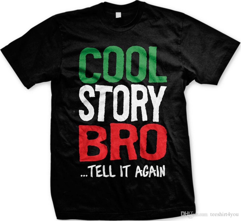 cool story bro tell it again funny saying jersey shore quotes men s
