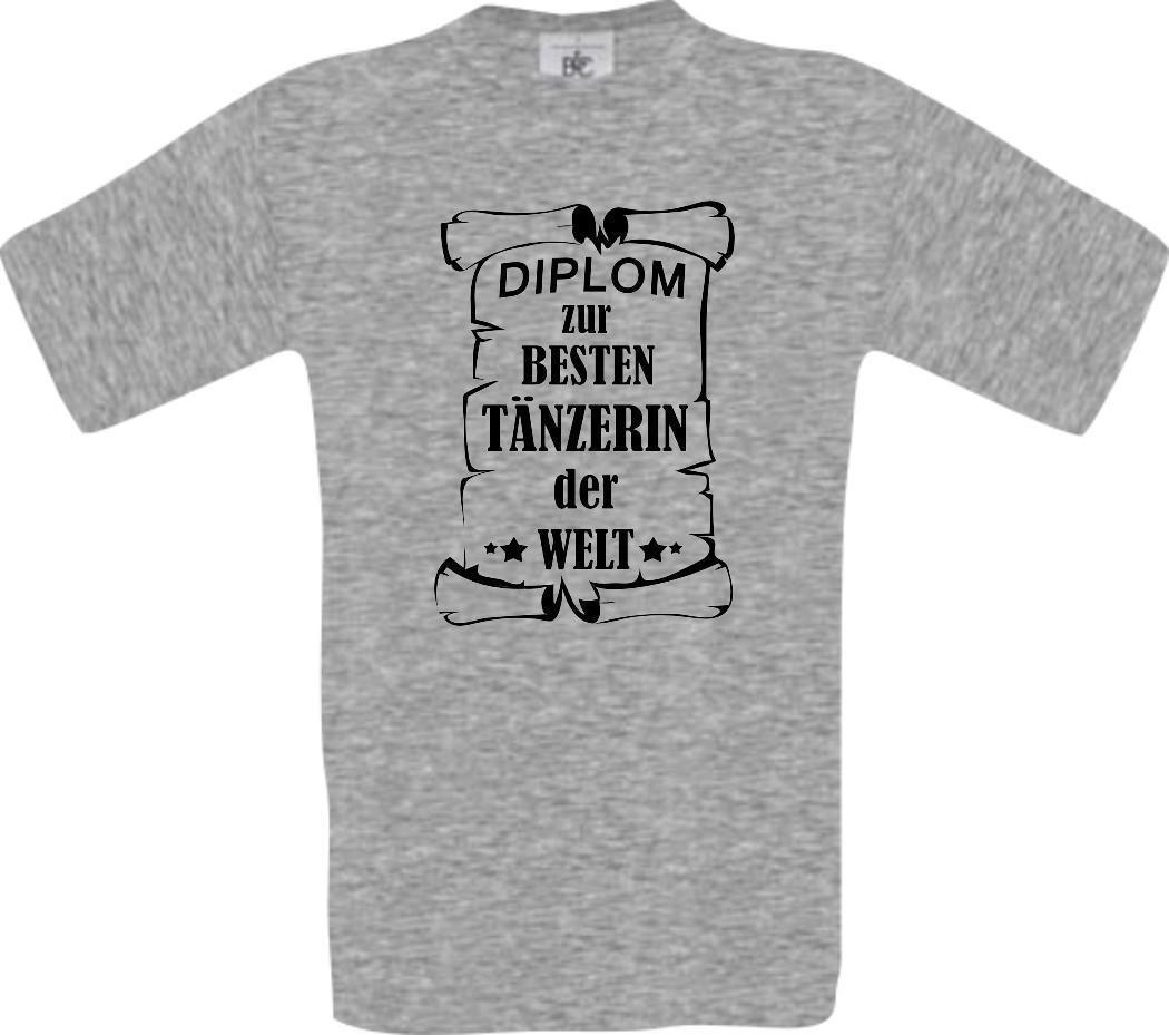 375966e70eb7 Männer Shirt Diplom Zur Besten Tänzerin Der Welt Funny Unisex Casual Tshirt  Top Funky T Shirt Design T Shirt Every Day From Wrapfairy, $12.96   DHgate.Com