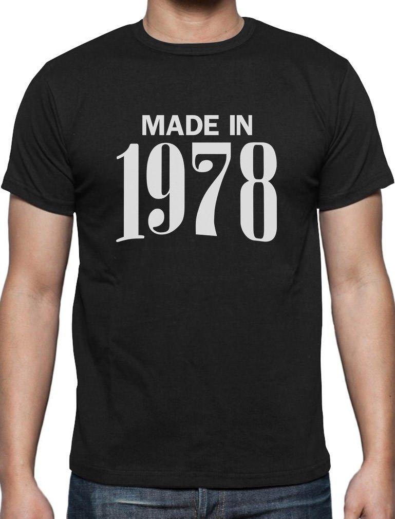 40th Birthday Gift Idea Made In 1978 T Shirt 40 Years Old Bday Cool Tops MenS Short 2018 Newest Funny Top Tee Shirts Deals Super