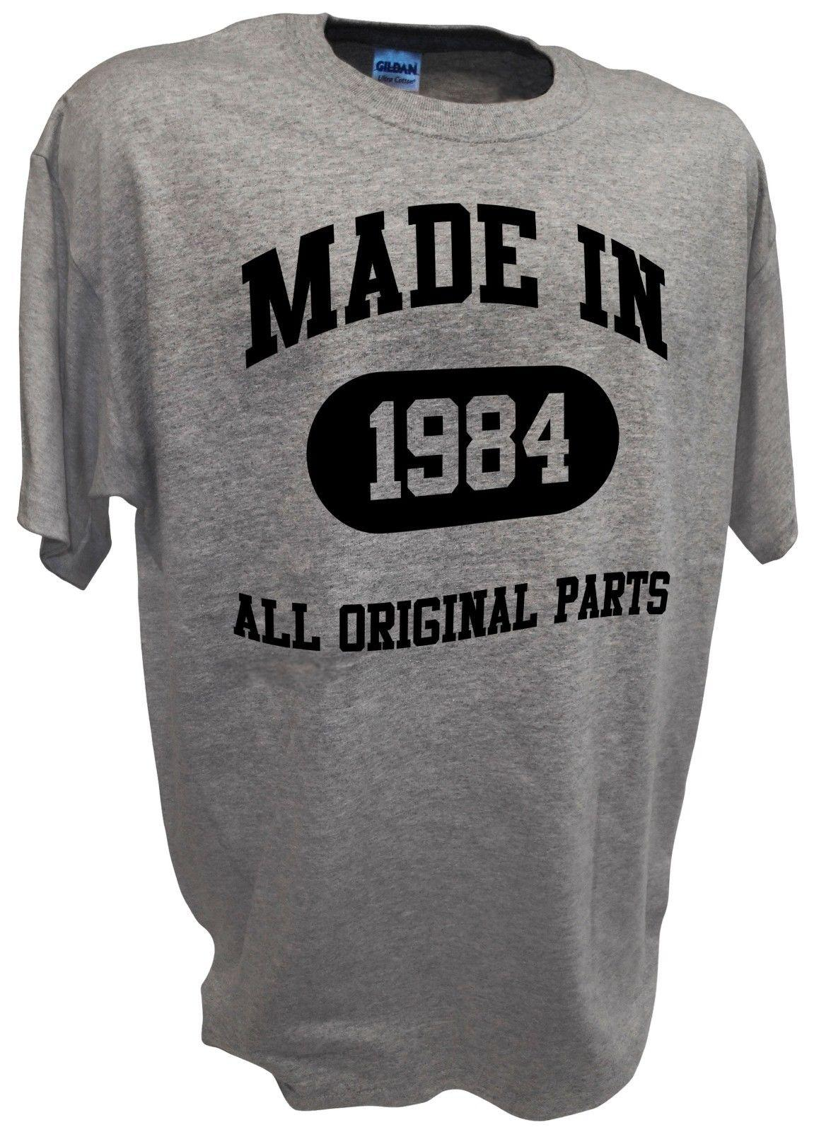 d4fe96d5 Made In 1984 All Original Parts Funny Over The Hill Joke 30th Birthday T  Shirt Custom Printed Tshirt, Hip Hop Funny Tee, Mens Tee Shirts Best T Shirt  Sites ...