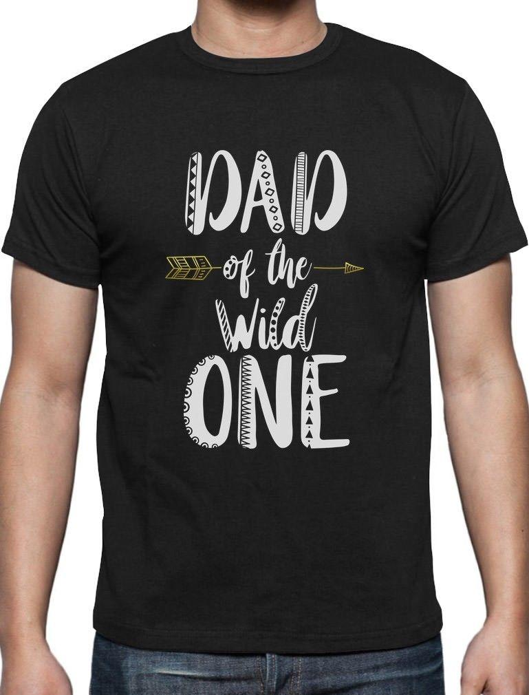 Dad Of The Wild One Funny 1st Birthday T Shirt Gift Idea Hip Hop Style Tops Tee Casual Man Short Sleeve Leisure Shirts Mens From