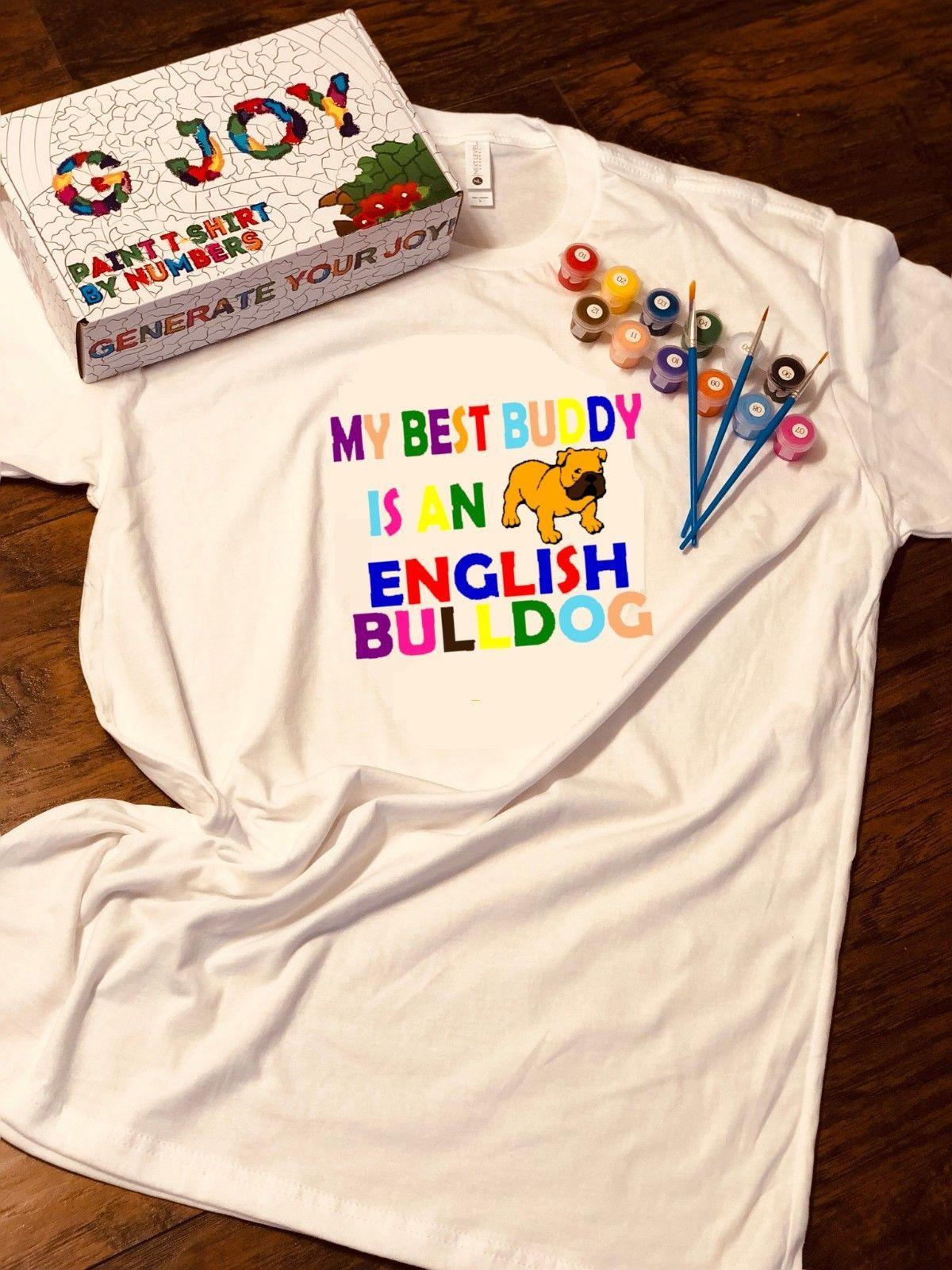 42408bff Christmas Gift Handmade DIY Kit T Shirt Next Level Acrylic Paint Brushes  BulldogMen Women Unisex Fashion Tshirt Vintage Tee Shirts Family T Shirts  From ...