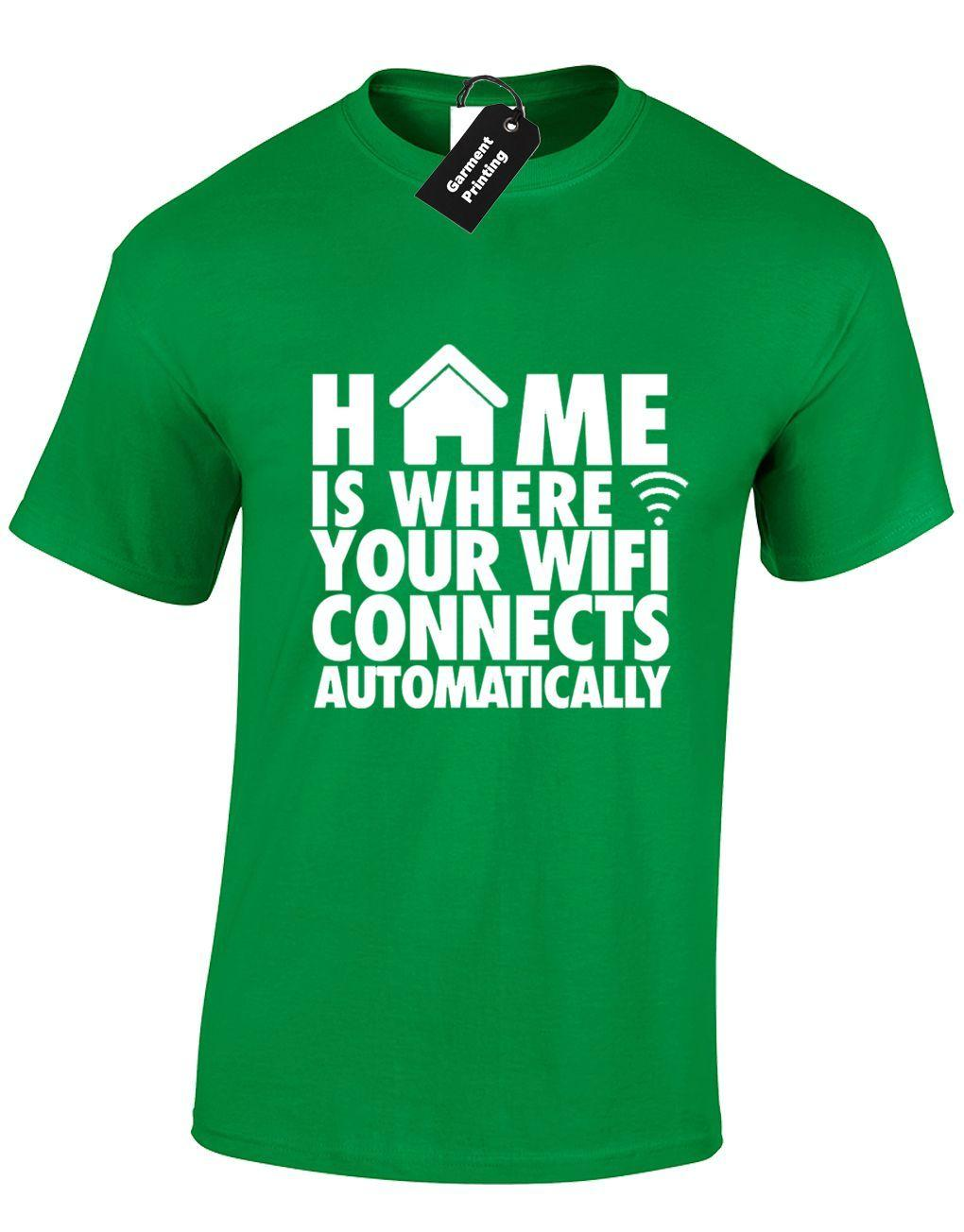 801c4eb6a HOME IS WHERE WIFI MENS T SHIRT FUNNY GAMER NEW QUALITY DESIGN GAMING XBOX  PS4Funny Unisex Casual Tshirt Top Funny T Shirt Awesome T Shirts From ...