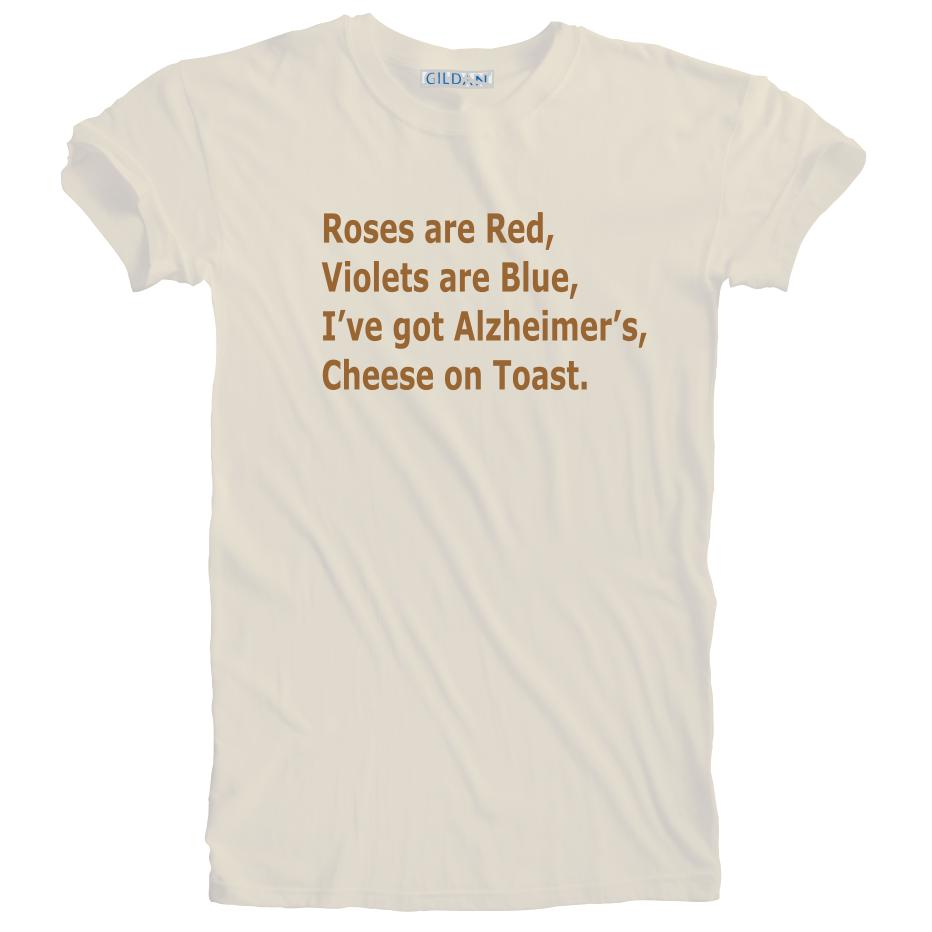 f7f91eb820fe4 New Humorous Funny Alzheimer S Cheese On Toast T Shirt Sizes S 5XL Plus  SizeFunny Unisex Casual Tshirt Top Order Tee Shirts T Shirt With Design  From ...