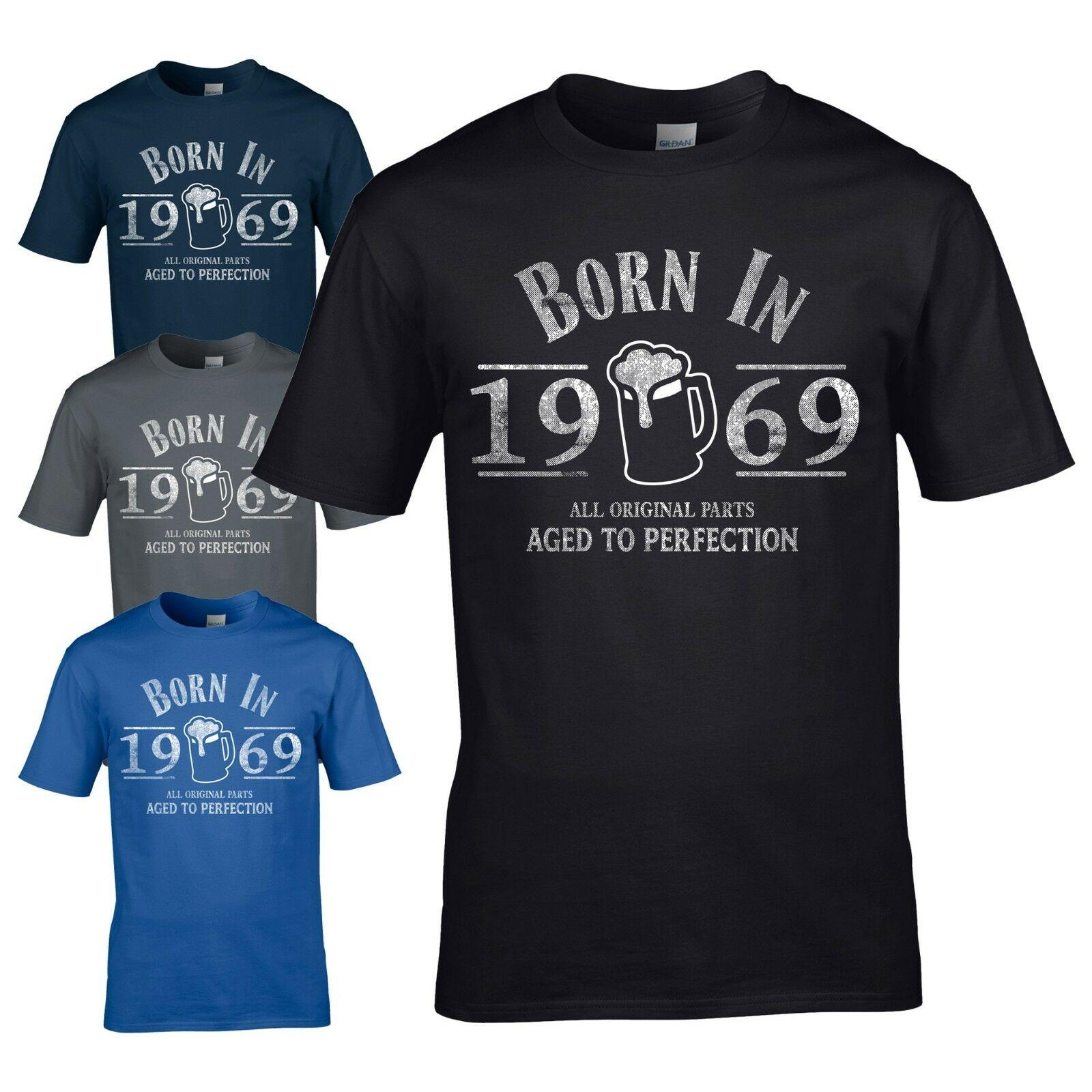 Born In 1969 T Shirt 50th Year Birthday Age Present Beer Funny Aged Mens Gift Summer O Neck Tee Cheap Tee2019 Hot Tees Offensive Slogan