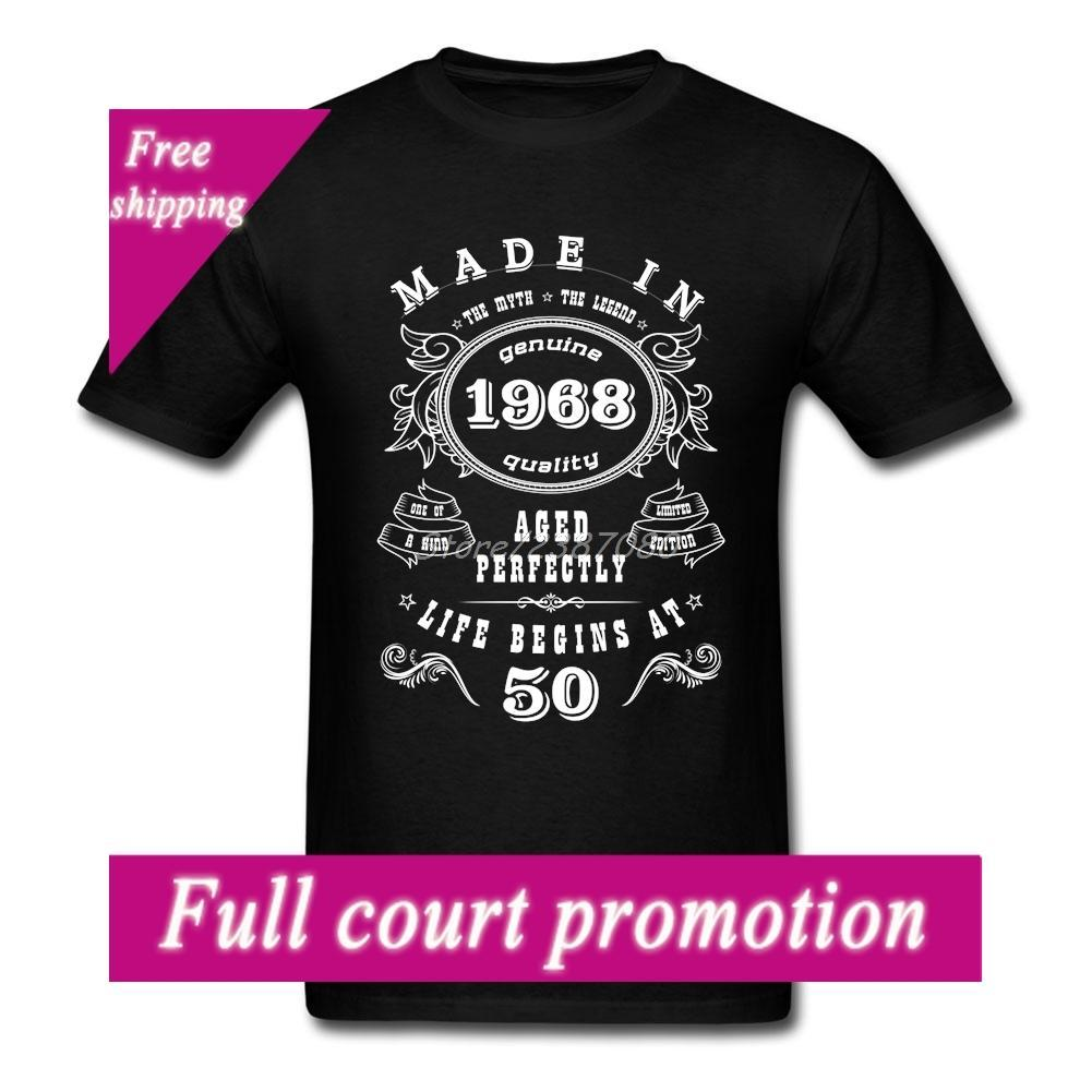 Hip Hop Made In 1968 50th Birthday T Shirt Cool Brand Clothing Cotton 3XL Short Sleeve Custom Shirts Designer White From Yubin03