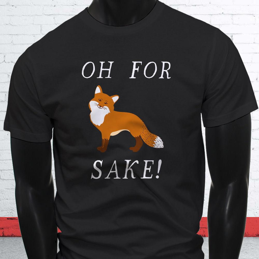 ea6c9015 FOR FOX SAKE FUNNY ANIMAL HUMOR CUTE WILDLIFE Mens Black T Shirt Jersey  Print T Shirt Tee Shirt For Sale Worlds Funniest T Shirts From Teecup, ...