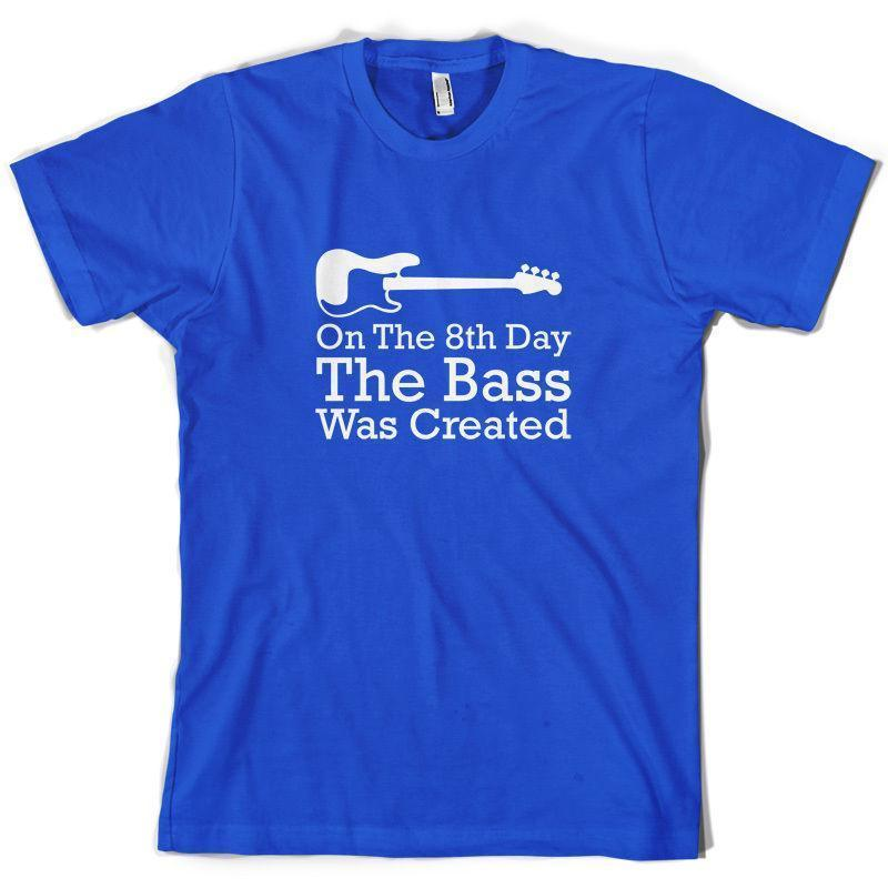 On The 8th Day The Bass Was Created Mens T-Shirt 10 Colours Guitar Music