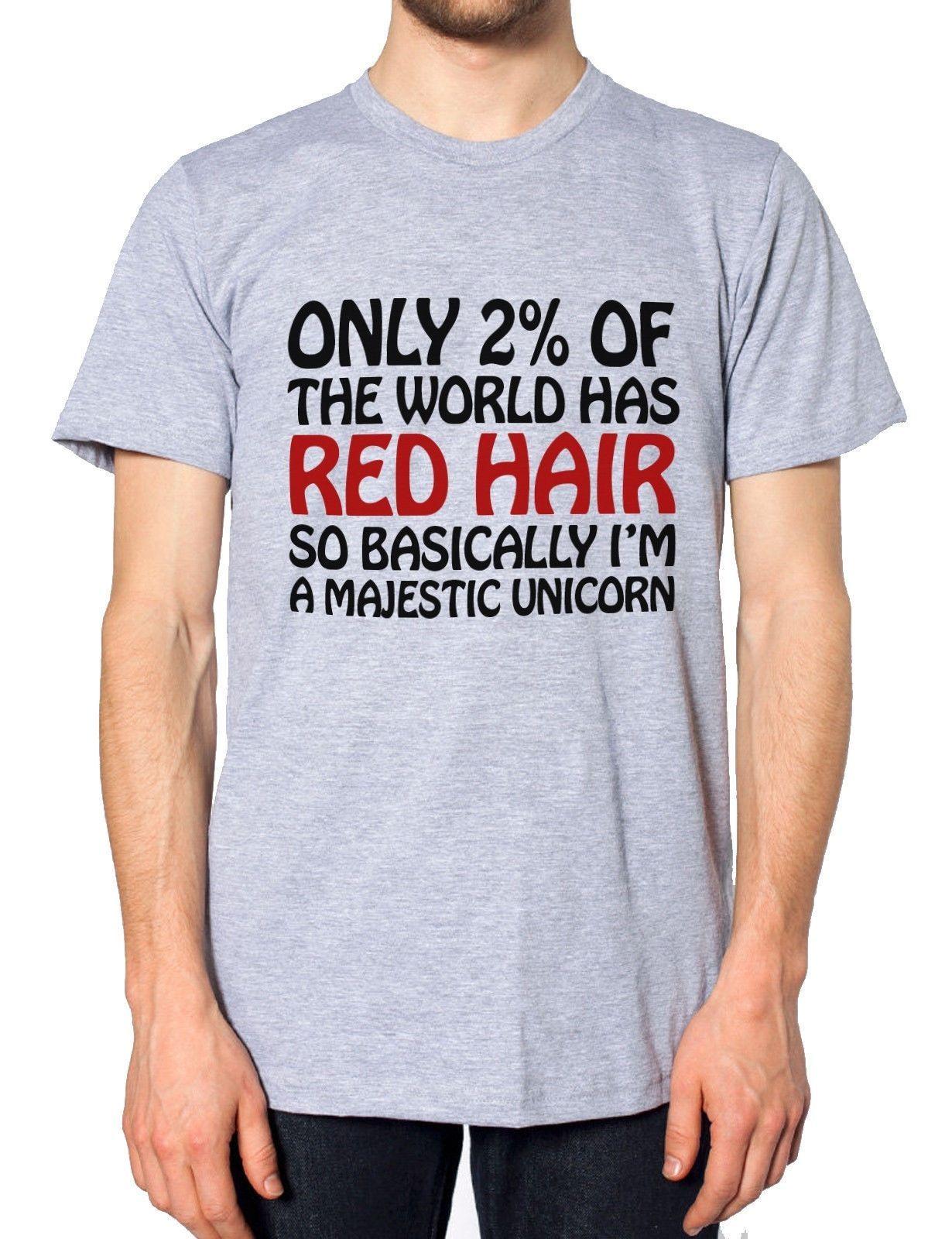 f147b6d7acde Only 2% World Red Hair Unicorn Funny Hipster T Shirt Men Women Tshirt  Ginger 2018 Short Sleeve O Neck 100% Cotton Print Mens Summer Cool T Shirts  Design ...