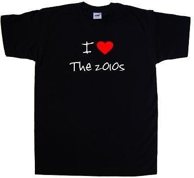 I Love Heart The 2010s T-Shirt new 2018 Summer Fashion Men s Short Sleeve  cotton Printed T-Shirt