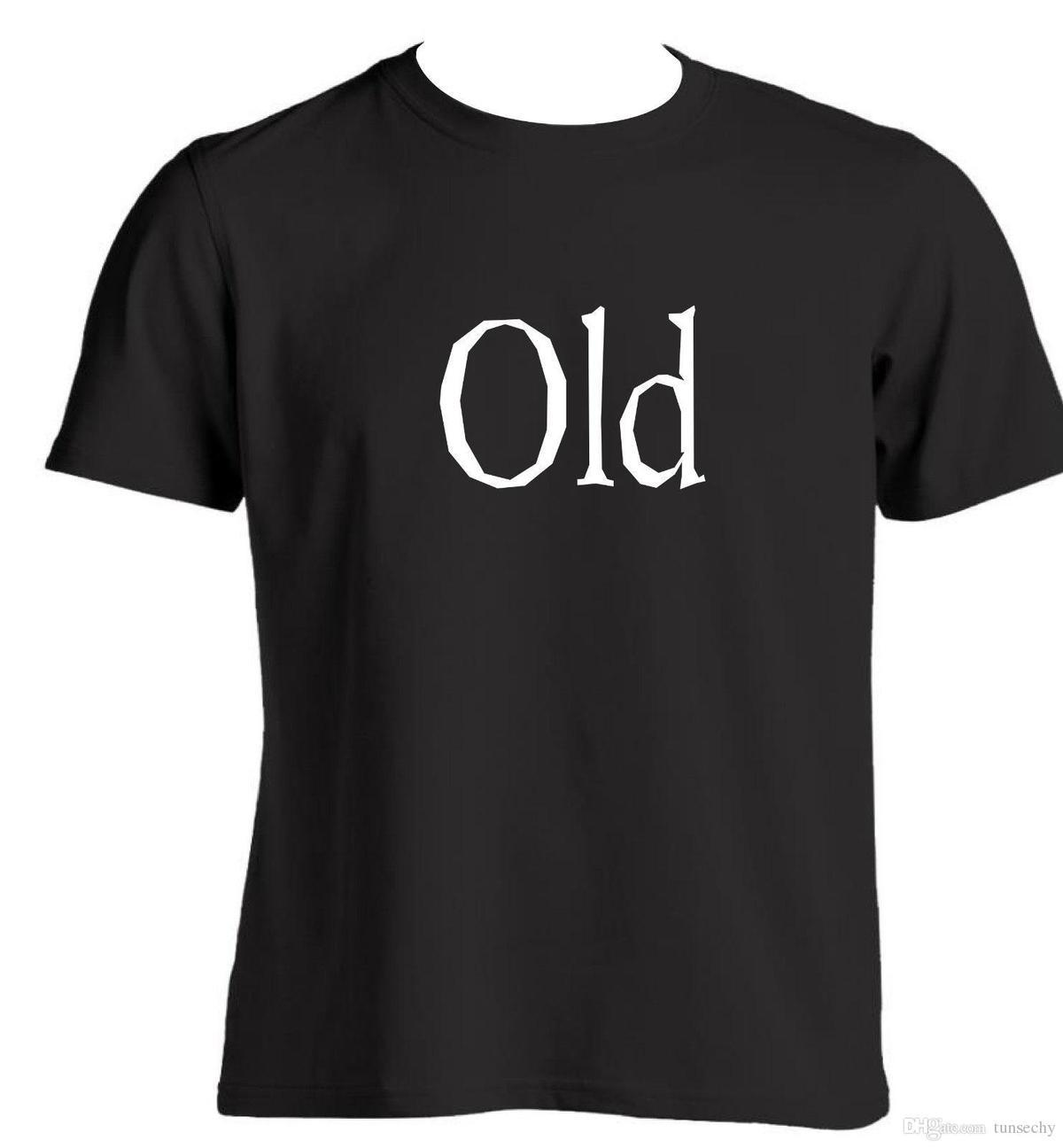 Old Birthday Gift Ideas For A Parent Husband Or Friend Funny T Shirt Novelty Designable Shirts Buy From Jie47 1208