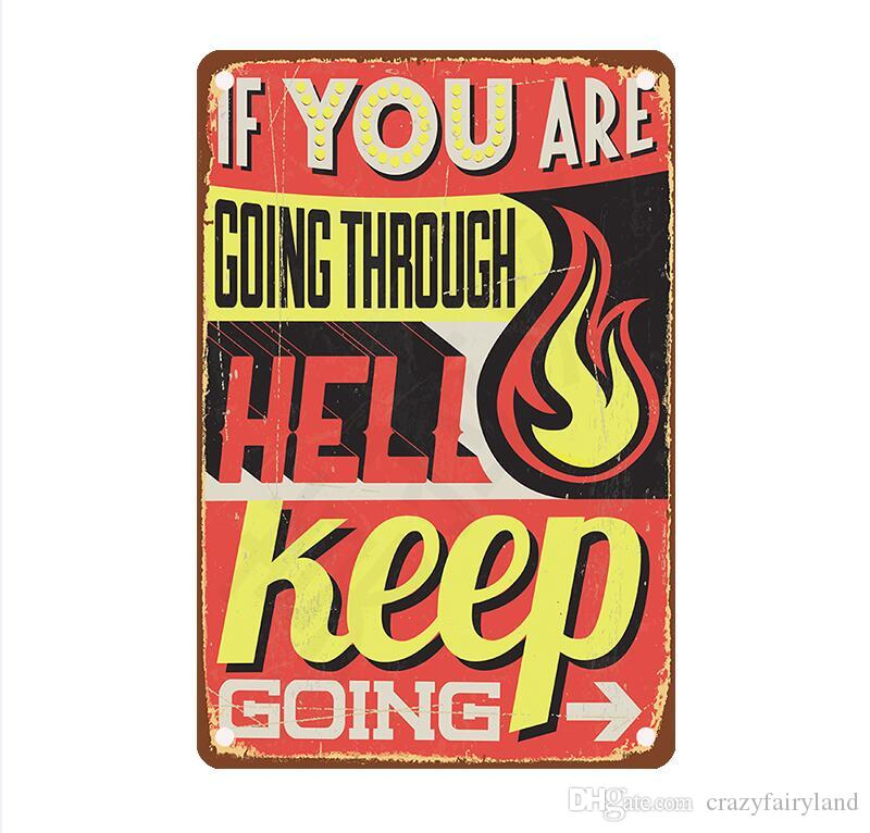 If You are Going Through Hell Keep Going Vintage Metal Signs Tin Plaques Wall Art Poster for Garage Man Cave Beer Bar Decor
