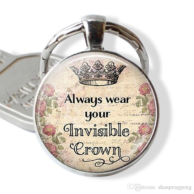 Forever Wear The Crown You Can T See Quote Proverb Crystal Keychain ... ee81155627