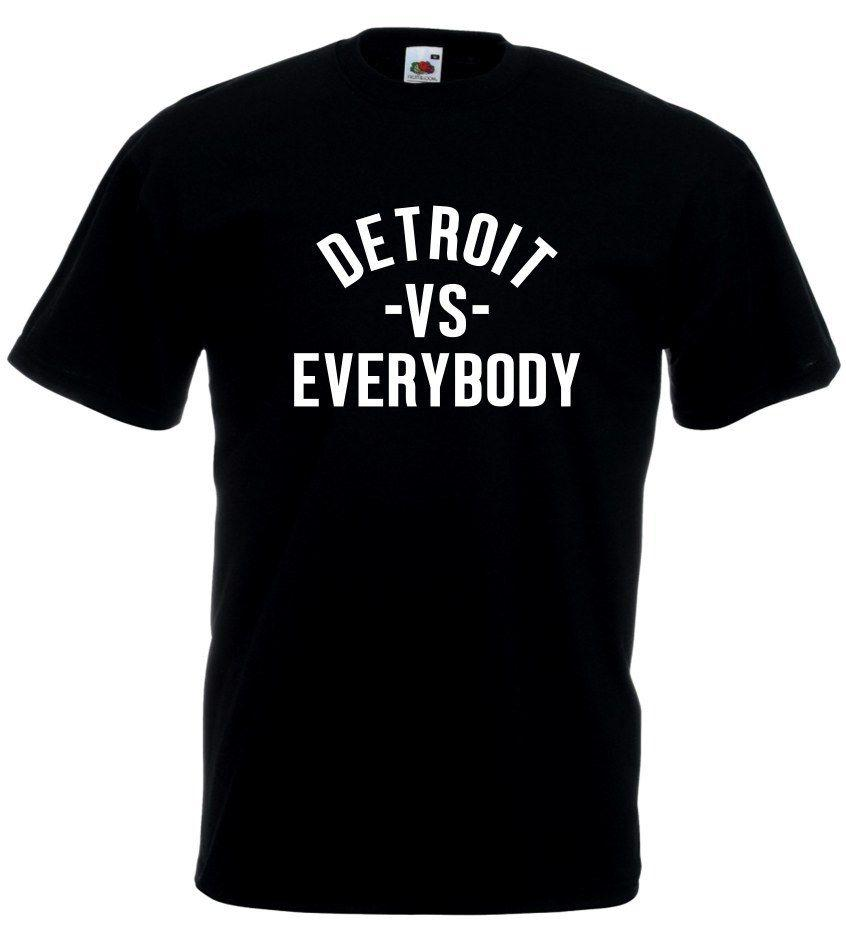 Detroit vs  Everybody Hip Hop Rap Music Printed Cotton T shirt Unofficial  Funny free shipping Unisex Casual Tshirt top
