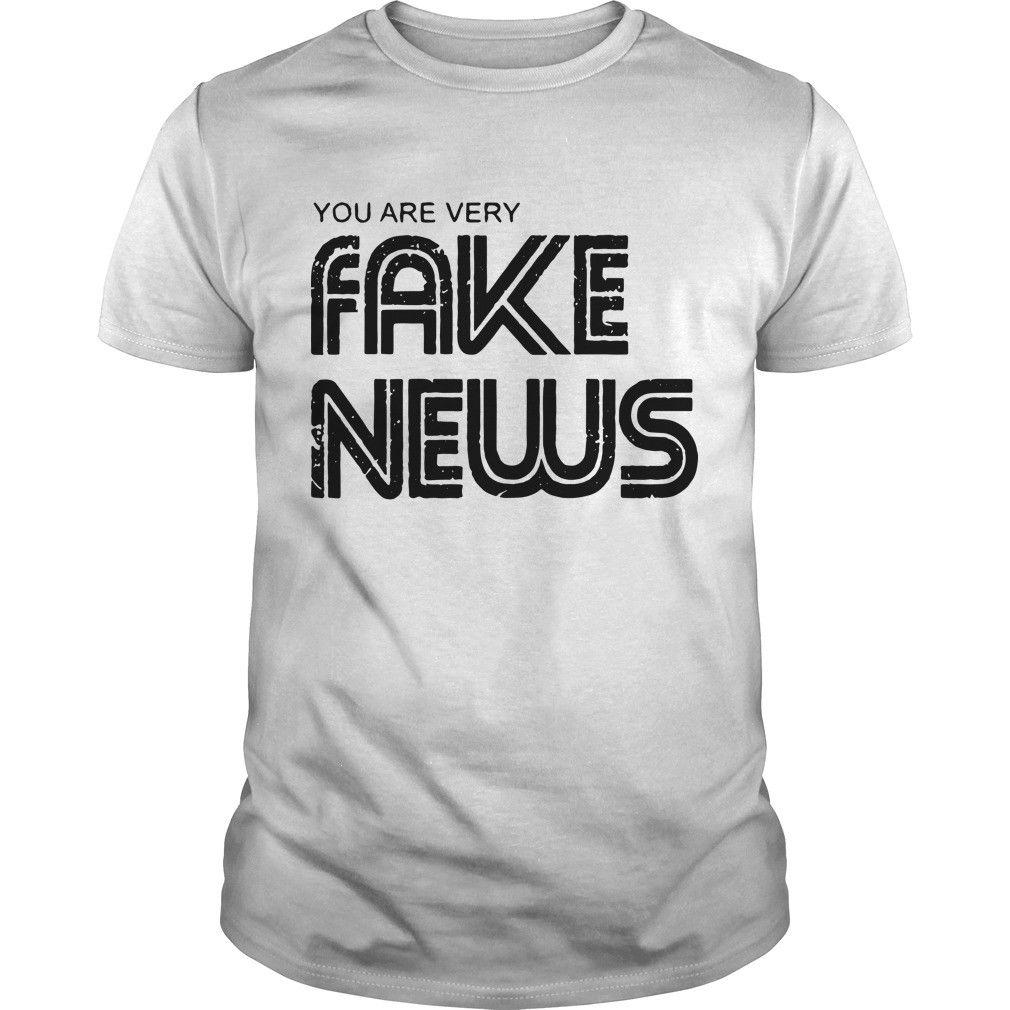 e92a70bac70a Newseum You Are Very Fake News Shirt Cool Casual Pride T Shirt Men Unisex  New Fashion Tshirt Loose Size Top Ajax Link Shirts T Shirt T From ...