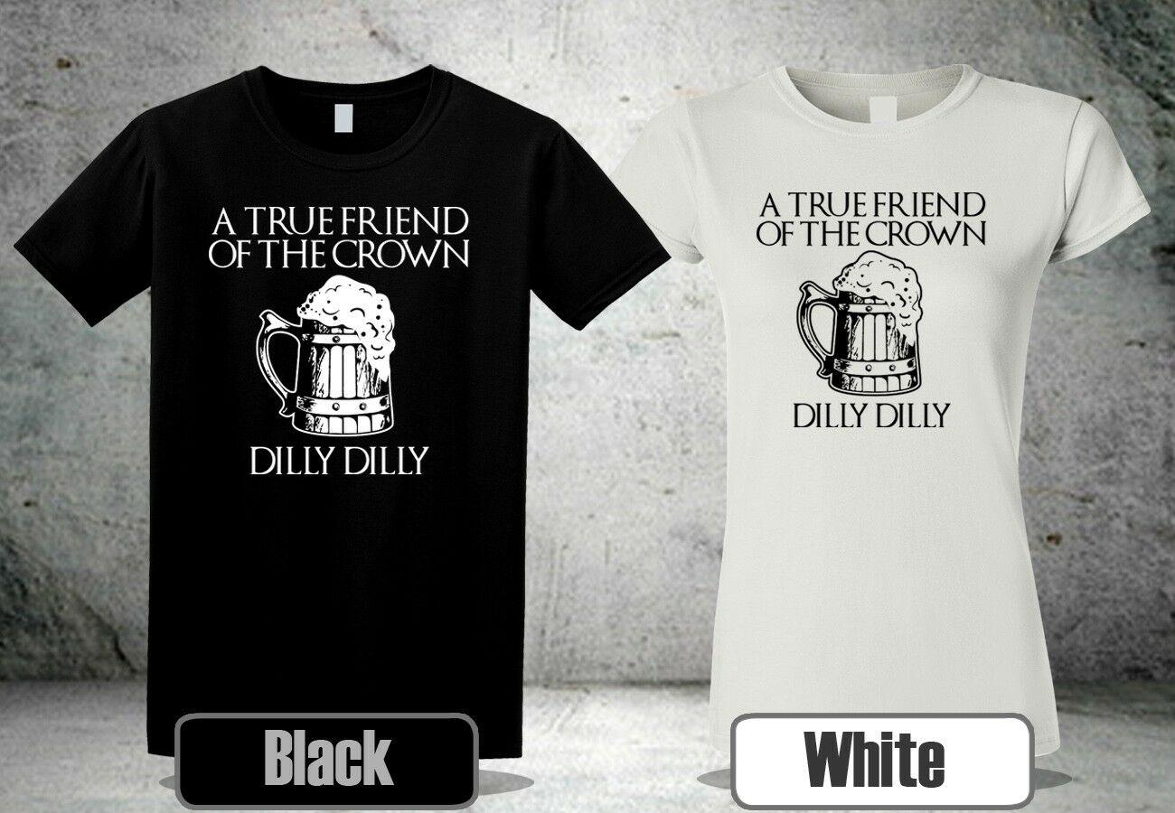 03b87c54fc DILLY DILLY T SHIRT TRUE FRIEND CROWN THE OF BUD BEER BLACK&WHITE COLOUR 2  GP1Funny Unisex Casual Tshirt Top T Shirts Shop Online Of T Shirts From  Lazyfruit ...