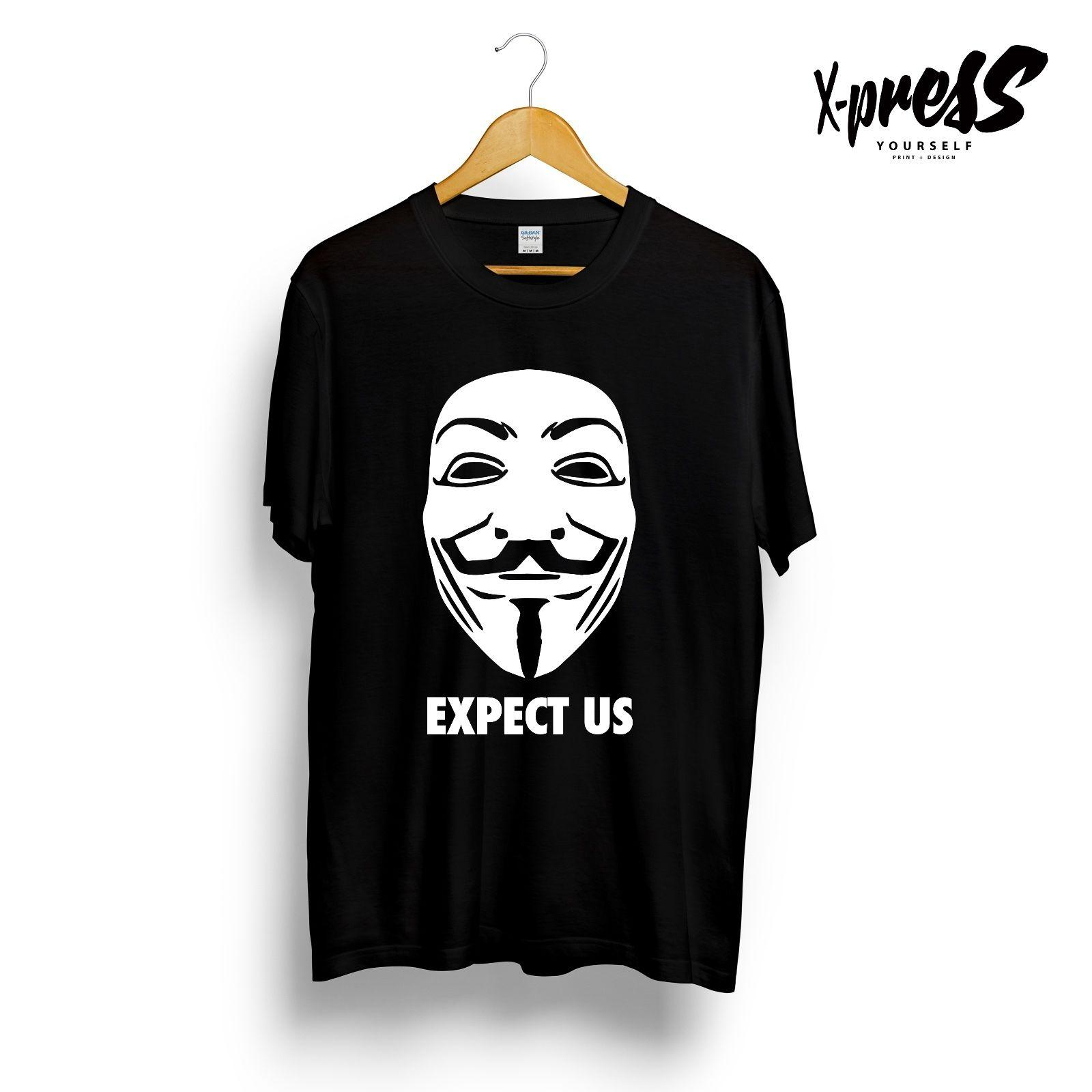 ec818b2aaea6 EXPECT US PRINTED MENS T SHIRT ANONYMOUS INTERNET YOUTUBE REBEL GUY FAWKES  MASK Personality 2018 Brand T Shirt Top Tees Design Your Own T Shirts  Womens ...