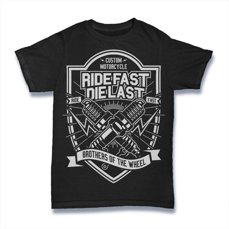 e979a976d CUSTOM MOTORCYCLE T Shirt RIDE FAST DIE LAST BROTHERS OF THE WHEEL S 3XL  Political Shirts Shirt T Shirt From Happytime89, $11.48| DHgate.Com