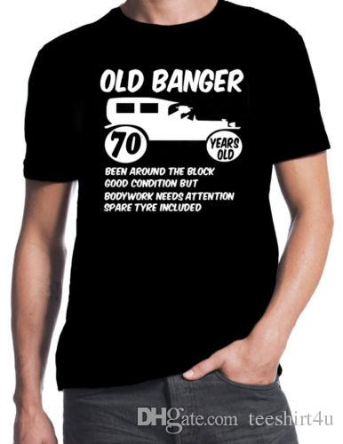 70Th Birthday Old Banger Funny Party Gift Present 70 Years T Shirt Men Male Brand Clothing Custom Short Sleeve Plus Siz Funky Shirts