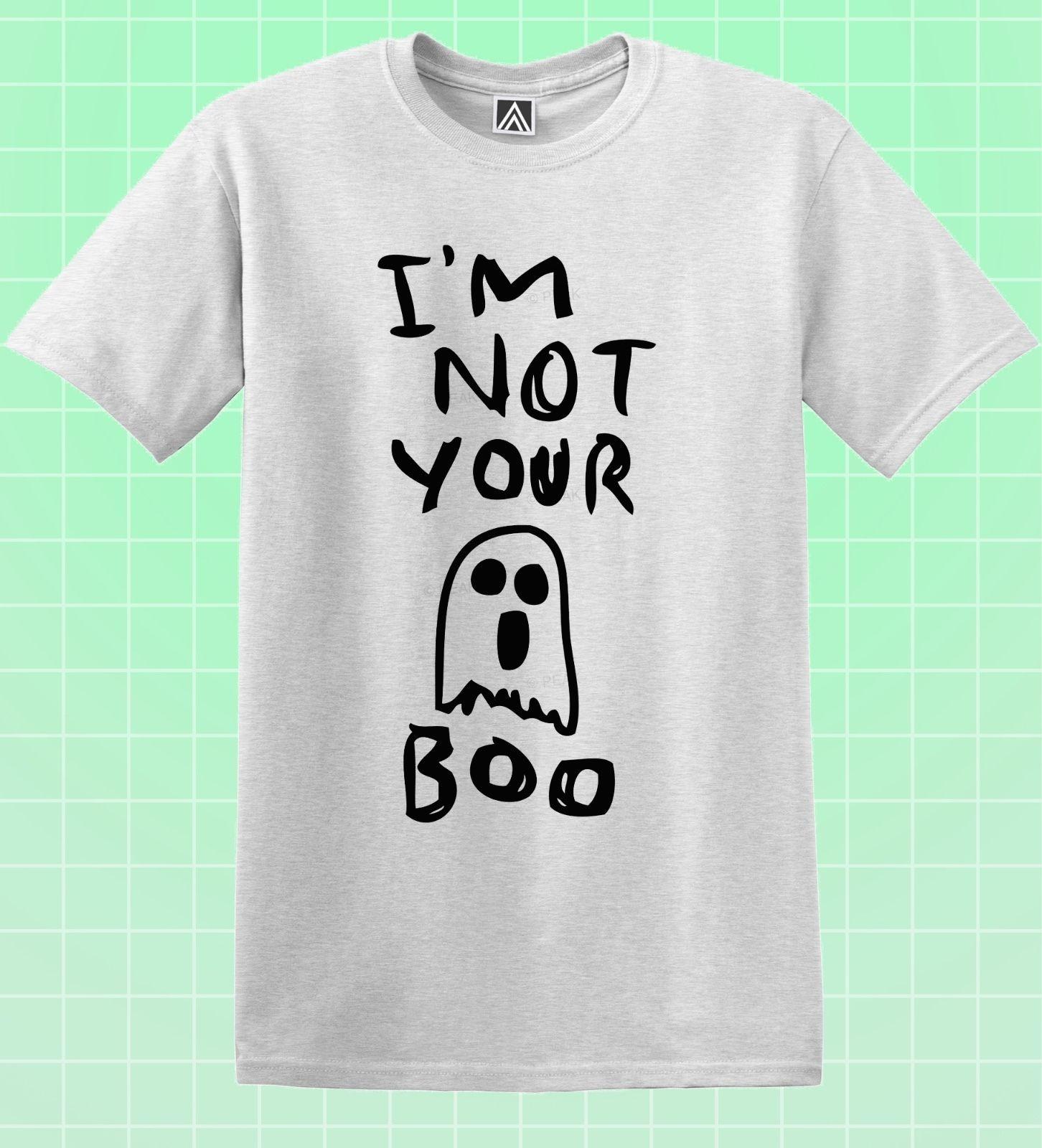 69199d5ee Not Your Boo T Shirt Ghost Cute Halloween Fancy Dress Tee Skater Bae Indie  Top Funny 100% Cotton T Shirt Cattt Windbreaker Pug Tshirt Shirt On T Shirt  ...