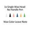 Ekstra Wax Kafa hiçbir kalem sapı