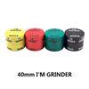 40mm I # 039; M GRINDER