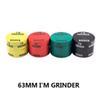 63mm I # 039; M GRINDER