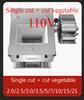 Single cut+Vegetable cut 110V