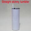 20oz Straight skinny tumbler