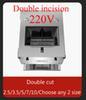 Double cut+220V